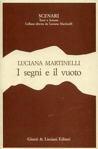 I-segni-e-il-vuoto-Saggi-e-interventi-di-letteratura-contemporanea-L-Martinelli