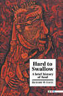 Hard to Swallow: A Brief History of Food by Richard W. Lacey (Hardback, 1994)