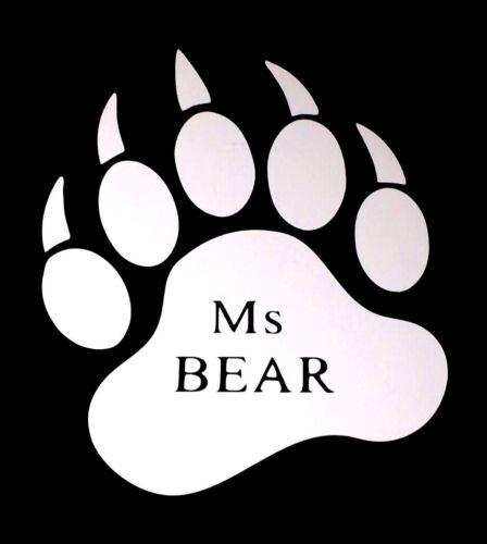 "Laptop Sticker 5/"" Inch or 6/"" Inch Car Bear Paw Ms Bear Vinyl Decal Truck"