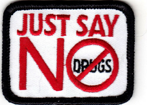 Advice JUST SAY NO  Iron On Patch Sayings Word