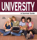 University: A Survival Guide by Anne Coates (Paperback, 2009)