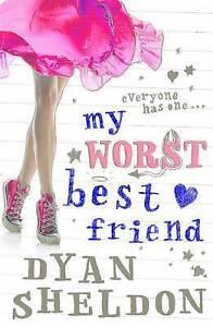 My-Worst-Best-Friend-Dyan-Sheldon-Paperback-Book-Good-9781406304206