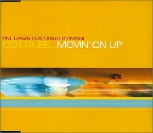 PM Dawn Gotta be...movin' on up (1998, feat. Ky-Mani; plus 'Perfect') [Maxi-CD]