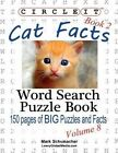 Circle It, Cat Facts, Book 2, Word Search, Puzzle Book by Mark Schumacher, Lowry Global Media LLC (Paperback / softback, 2014)