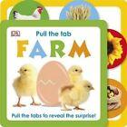 Pull The Tab Farm by DK (Board book, 2014)