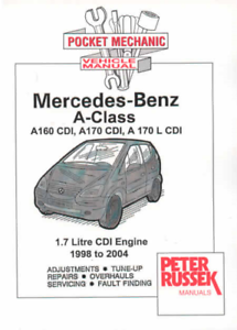 Workshop Manual Mercedes A Class Diesel CDI 1998-2004 New Service /& Repair