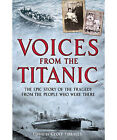 Voices from the Titanic by Geoff Tibballs (Paperback, 2012)
