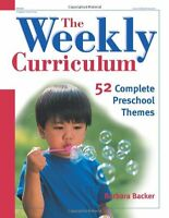 The Weekly Curriculum Book: 52 Complete Preschool Themes By Barbara Backer, (pap on Sale