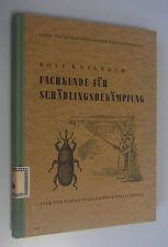 Fachkunde für Schädlingsbekämpfung Rolf Keilbach/Lehrbuch für Berufsausbildung