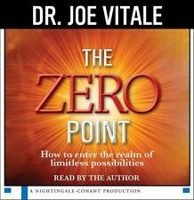 The Zero Point: How to Enter the Realm of Limitless Possibilities, Vitale, Joe