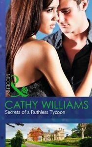 034-AS-NEW-034-Williams-Cathy-Secrets-of-a-Ruthless-Tycoon-Modern-Book