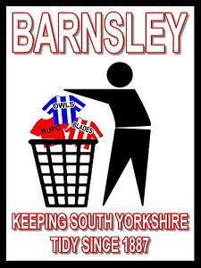 Barnsley-Keeping-Football-Tidy-Sign-Metal-Aluminium-Football-Fc-Oakwell