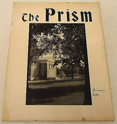 January 1939 THE PRISM ~ Lynchburg College ~ Sigma Tau Delta~ Leland West, more