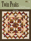 Twin Peaks: Quilts from Easy Strip-pieced Triangles by Gayle Bong (Paperback, 2009)