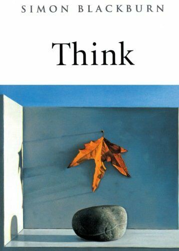 1 of 1 - Think: A Compelling Introduction to Philosophy by Blackburn, Simon 0192854259