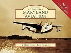 Maryland Aviation 15 HISTORIC Postcards by John R Breihan 9780738568454