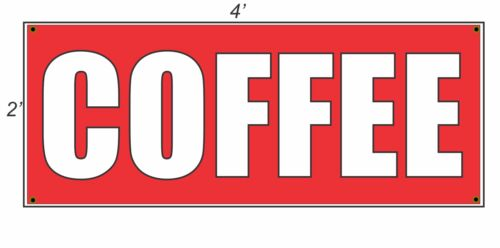 2x4 COFFEE Red with White Copy Banner Sign NEW