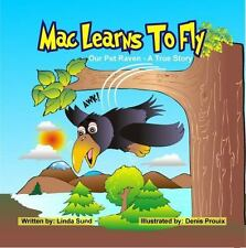 Mac Learns to Fly