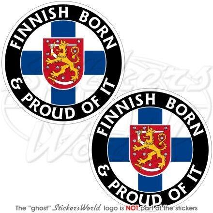 "Decals x2 Vinyl Bumper Stickers 3/"" FINLAND Finnish Born /& Proud SUOMI 75mm"