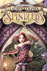The Spindlers by Lauren Oliver (Hardback, 2012)