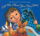 Tell Me about Your Day Today by Mem Fox (Hardback, 2012)