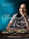 Almond Bar: 100 Delicious Syrian Recipes by Sharon Salloum (Paperback, 2013)
