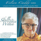 The Small Voice within by Eileen Caddy (CD-Audio, 2005)