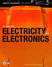 Automotive Electricity And Electronics by James D Halderman