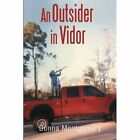 An Outsider in Vidor by Donna Montgomery (Paperback, 2013)
