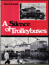 Silence of Trolleybuses by Robert Jowitt Ian Allan 1971 British & Continental