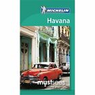 Michelin Must Sees Havana by Michelin Editions des Voyages (Paperback, 2017)