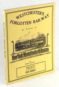 Westchester-039-s-Forgotten-Railway-1912-37-New-York-Westchester-amp-Boston-Railroad