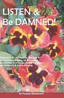 Listen & Be Damned  : Provocative Write-Ups for the Aspiring Managers by Pradeep Maheshwari (Paperback / softback, 2008)
