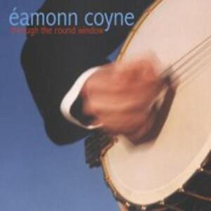 Coyne-Eamonn-a-Traves-de-la-Round-Ventana-Nuevo-CD