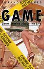 The Game by I. Moses Kenya, Holmes Shannon, Washington Shere, Long Thomas, K'wan, Stringer Vickie, A. Brown Tracy, M. Jossel Joylynn (Paperback, 2003)