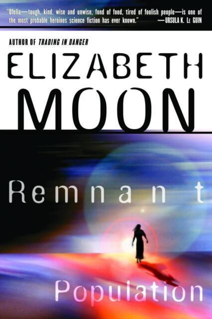 Remnant Population von Elizabeth Moon (2003, Taschenbuch)