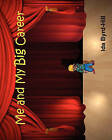 Me and My Big Career by Ida Byrd-Hill (Paperback / softback, 2010)