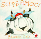 Supermoo by Babette Cole (Paperback, 1994)
