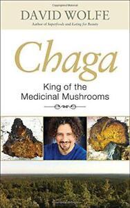 Chaga-King-of-the-MEDICINAL-SETAS-DE-WOLFE-David-Libro-De-Bolsillo-978158
