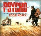 Psycho: The K-Ark & Allstar Recordings, 1962-1969 [Digipak] by Eddie Noack (CD, Mar-2013, Bear Family Records (Germany))