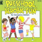 Preschool Aerobic Fun by Georgiana Stewart (CD, Apr-2000, Kimbo Educational)