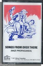 Songs From Over There - Nazi Propaganda Songs - New 1987 Cassette Tape!