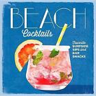 Beach Cocktails: Perfect Surfside Sips and Bar Snacks by Coastal Living (Hardback, 2017)