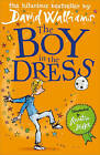 The Boy in the Dress by David Walliams (Paperback, 2009)