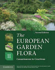 European Garden Flora Flowering Plants: A Manual for the Identification of Plants Cultivated in Europe, Both Out-of-doors and Under Glass: v. 2 by Cambridge University Press (Hardback, 2011)