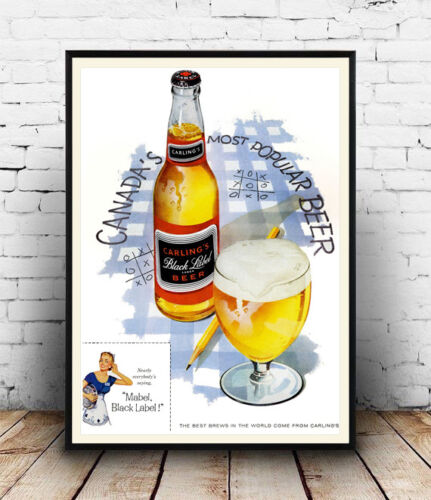 Wall art Reproduction. Carling Black Label: Vintage Canadian advert poster
