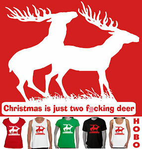 Christmas-T-Shirt-Funny-Christmas-is-just-two-f-ucking-Deer-xmas-Mens-Rude-tee-039-s
