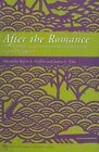 After the Romance: Communities and Environmental Governance in the Philippines by Ateneo de Manila University Press (Paperback, 2009)