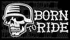 Esqueleto Cráneo Biker abierta cara Born to Ride DECAL STICKER VINYL Chopper Custom