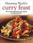 Slimming World's  Curry Feast: 120 Mouth-watering Indian Recipes to Make at Home by Slimming World (Hardback, 2006)